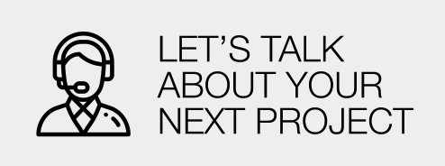 Lets Talk About Your Next Project